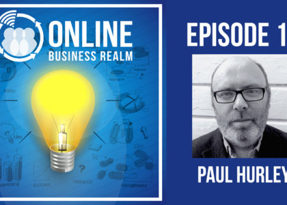 Online Business Realm Episode 12