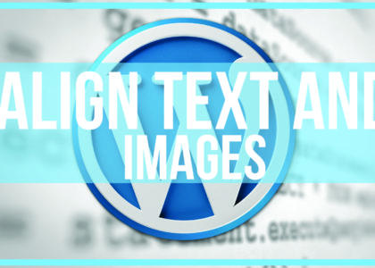 How to align text and images in wordpress