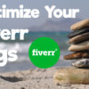 how to optimize your fiverr gigs