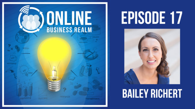 Online Business Realm Podcast Episode 17
